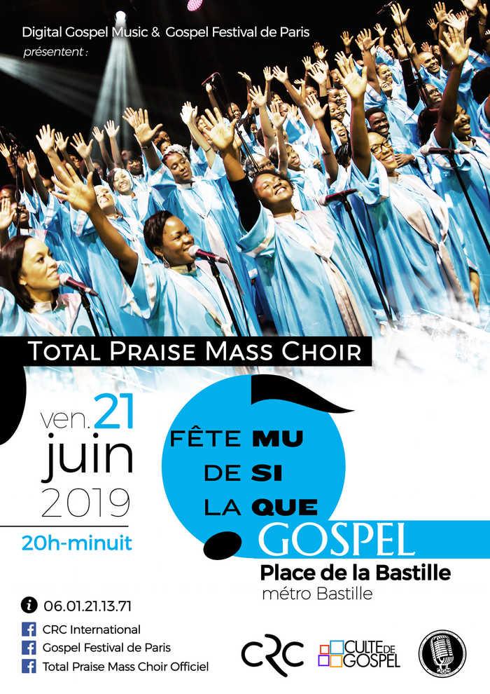 Fête de la musique 2019 - Total Praise Mass Choir
