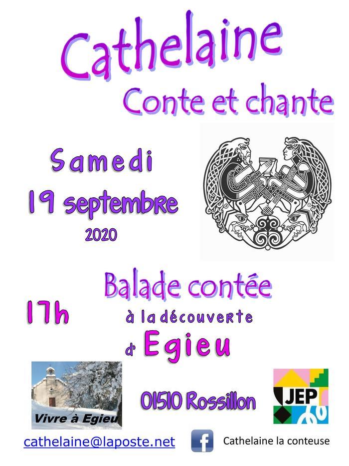 Journées du patrimoine 2020 - Cathelaine conte et chante : visite contée du hameau d'Egieu