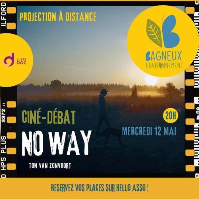ciné-débat :  film No Way de Ton Van Zantvoort.
