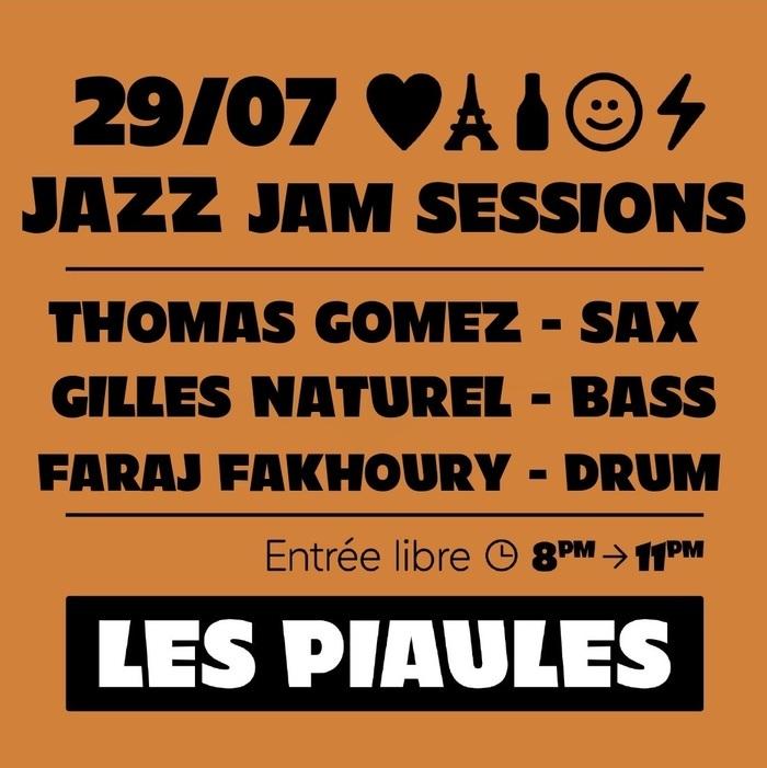 Jazz Jam Session aux Piaules avec Thomas Gomez, Gilles Naturel et Faraj Fakhoury