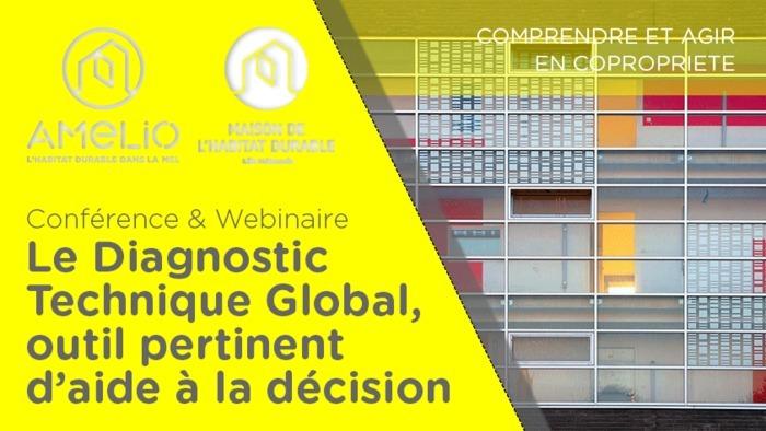 Copropriétés : le Diagnostic Technique Global, outil pertinent d'aide à la décision