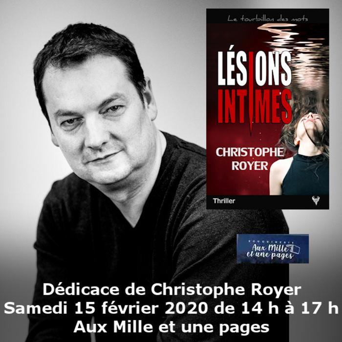 Dédicace Christophe Royer Aux Mille et une pages 15 février