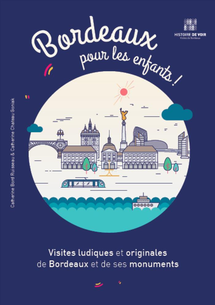 Journées du patrimoine 2020 - Annulé | Bordeaux pour les enfants !
