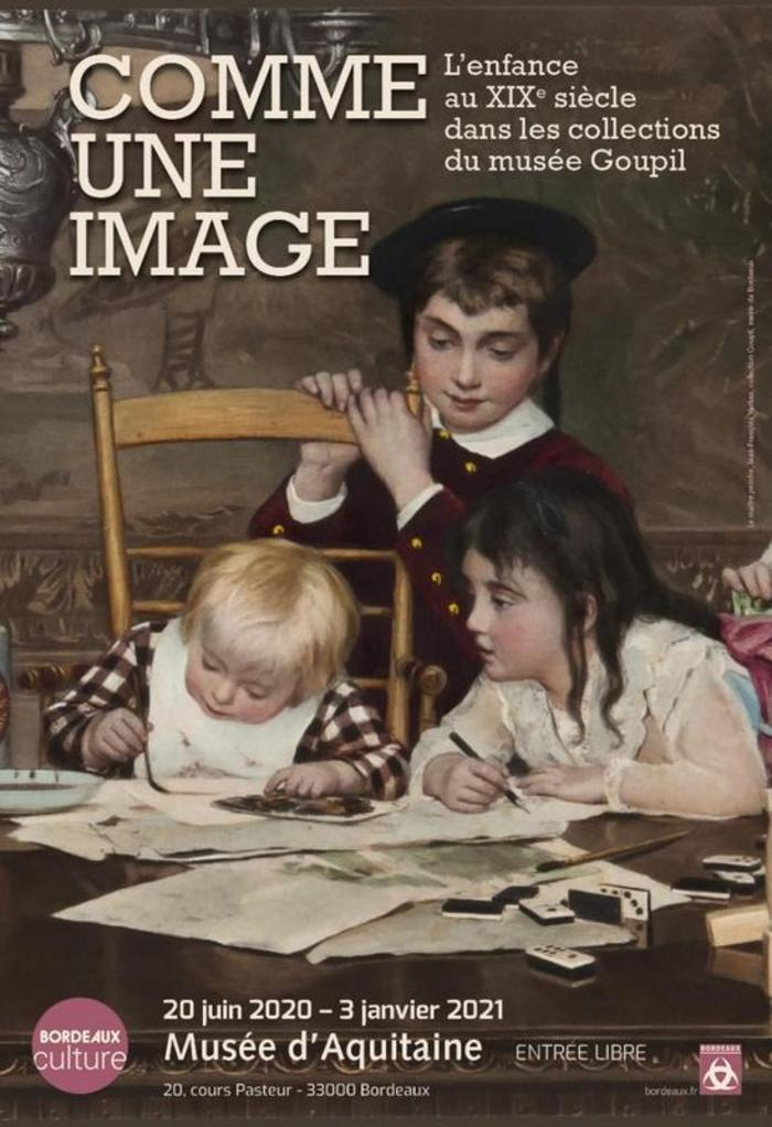 Exposition « Comme une image. L'enfance au XIXe siècle dans les collections du musée Goupil »
