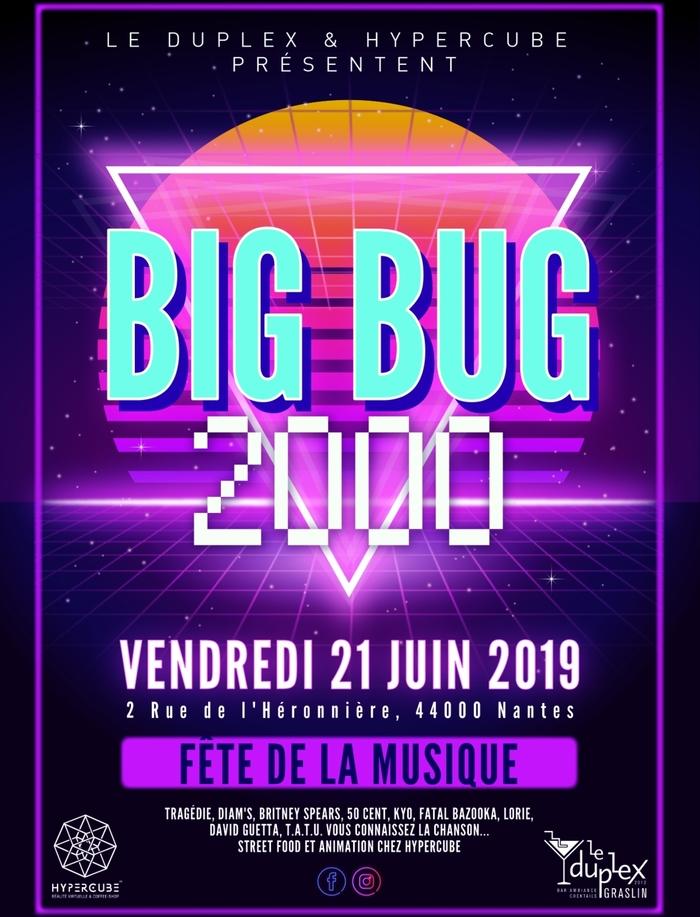 Fête de la musique 2019 - Le BIG Bug de l'An 2000 #4