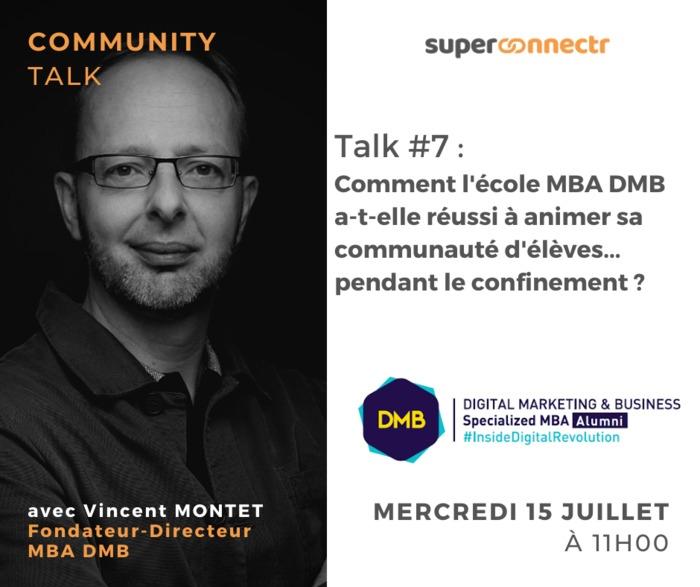 Community Talk #7 : Comment l'école MBA DMB a-t-elle réussi à animer sa communauté d'élèves pendant le confinement ?