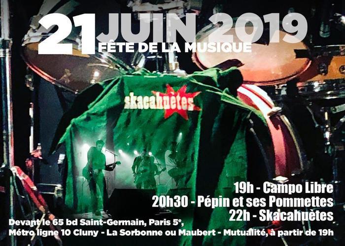 Fête de la musique 2019 - Skacahuètes + Pépin et ses Pommettes + Campo Libre