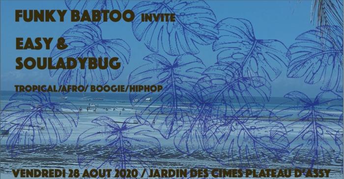 Apéro'jardin : DJ Funky Babtoo invite Easy & Souladybug