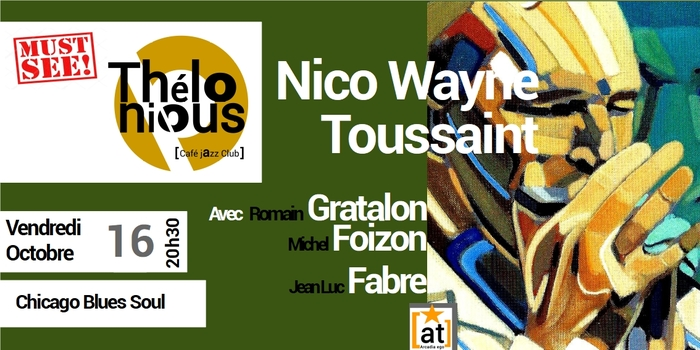 NICO WAYNE TOUSSAINT BAND – THELONIOUS CAFE JAZZ CLUB