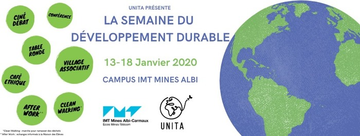 Les élèves du mouvement UNITA organise pour la 1ère fois la semaine du développement durable à IMT Mines Albi du 13 au 18 janvier 2020.