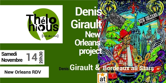 DENIS GIRAULT & NEW ORLEANS PROJECT  – THELONIOUS CAFE JAZZ CLUB
