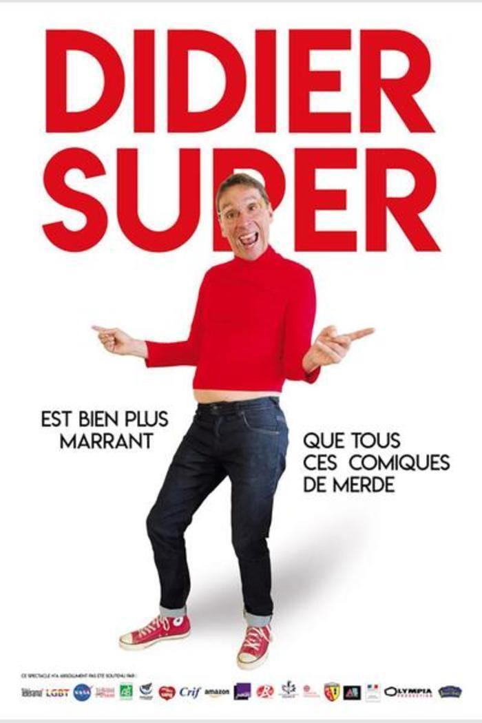 Didier Super – 18 mars 2021 – Théâtre Trianon
