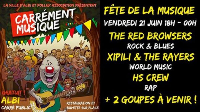 Fête de la musique 2019 - The Red Browsers // Xipili and the rayers // HS Crew
