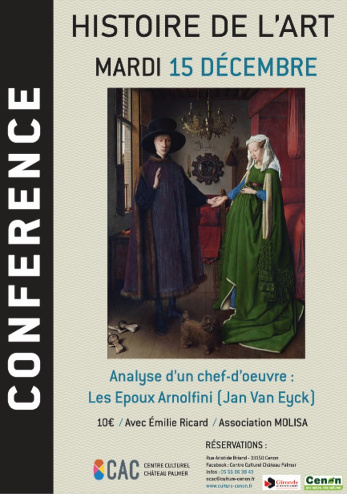 Conférence Histoire de l'Art : Les Époux Arnolfini (Jan Van Eyck), analyse d'un chef-d'oeuvre
