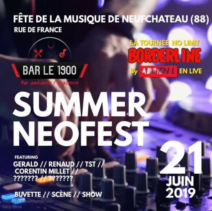 Fête de la musique 2019 - Summer NEO Fest // no limit Borderline / Dj Tst /Adrien L