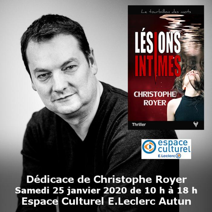 Dédicace Christophe Royer à Autun E.Leclerc Autun 25 janvier