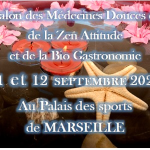 """Salon """"Médecines Douces et de la Zen Attitude et de la Bio Gastronomie"""""""