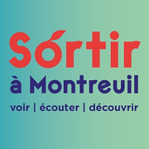 Sortir à Montreuil