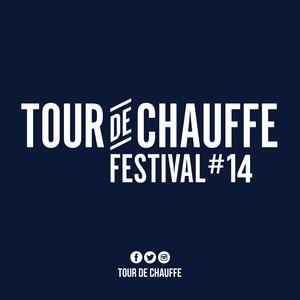 Festival Tour de Chauffe 2019 - Edition #14