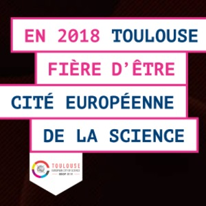Toulouse Cité Européenne de la Science - Science in the City