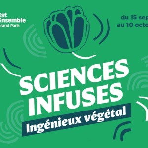 Sciences Infuses - Est Ensemble