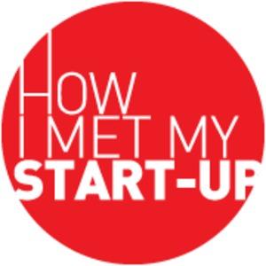 How I Met My Startup