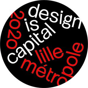 Lille Métropole 2020 Capitale Mondiale du Design