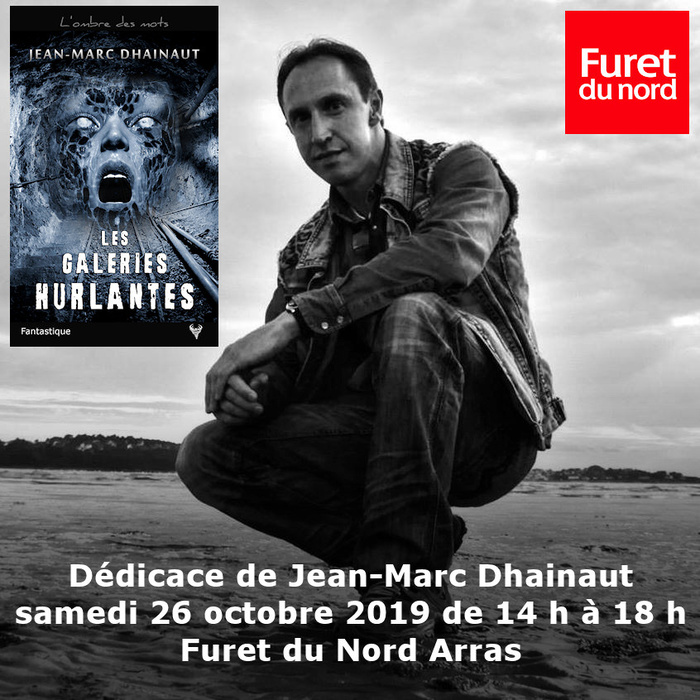 Dédicace Jean-Marc Dhainaut Furet du Nord Arras 26 octobre
