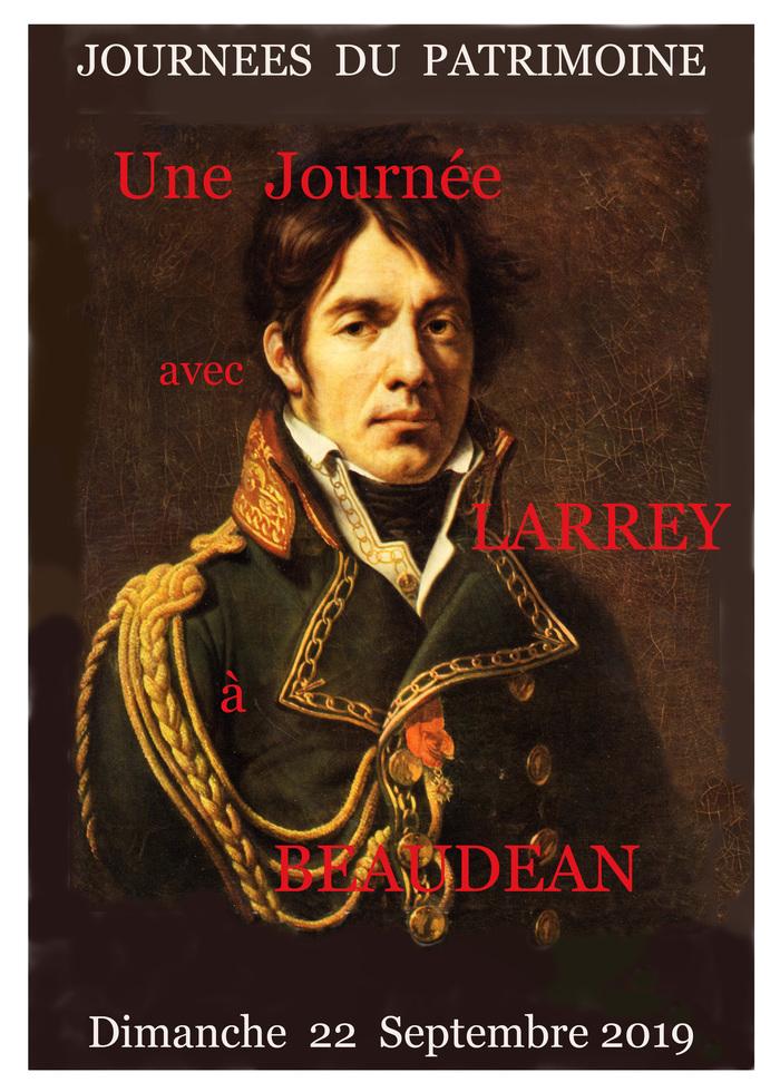 Journées du patrimoine 2019 - Dans son village natal de Beaudéan, une journée avec le baron Dominique-Jean Larrey (1766-1842), chirurgien et humaniste de légende