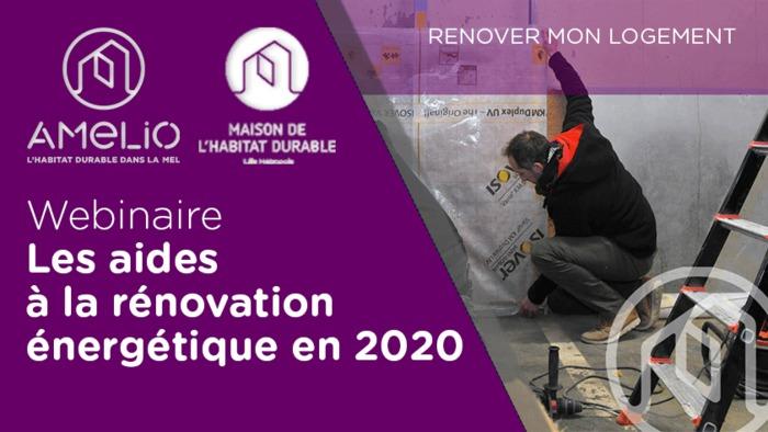 Webinaire : Les aides à la rénovation énergétique en 2020