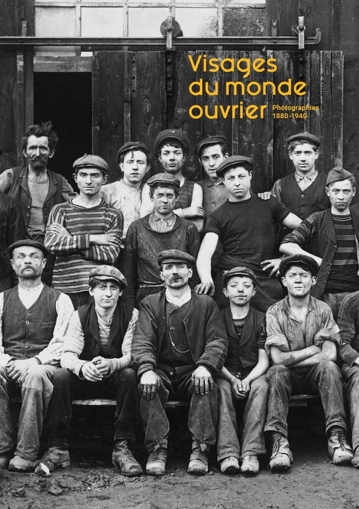 Visages du monde ouvrier