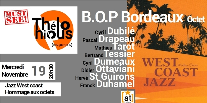 B.O.P BORDEAUX OCTET PROJECT – THELONIOUS CAFE JAZZ CLUB