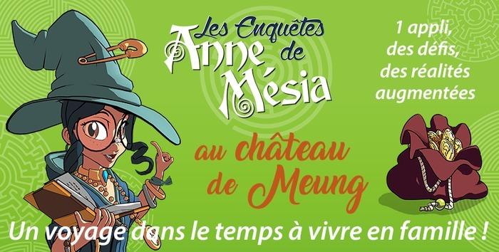"""Découvrez l'application """"Les enquêtes d'Anne Mésia dans le parc du château."""