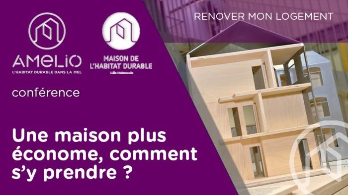 [WEBINAIRE] Une maison plus économe, comment s'y prendre ?