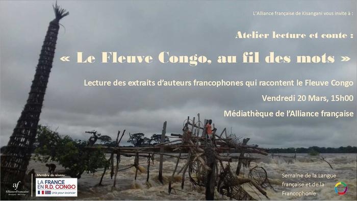 Sous la lecture d'un conteur «Le Fleuve Congo au fil des mots».