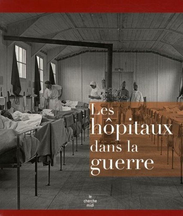 Journées du patrimoine 2020 - Annulé | Les hôpitaux dans le guerre