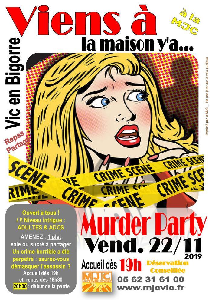 Viens à la Maison y'a... MURDER PARTY !