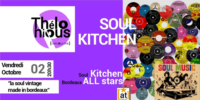 SOUL KITCHEN AU THELONIOUS – THELONIOUS CAFE JAZZ CLUB