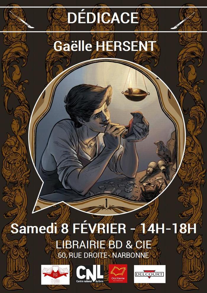 Gaëlle HERSENT sera en dédicace le samedi 8 février de 14h à 18h à la librairie BD & Cie de Narbonne pour son titre Le Boiseleur T.1.