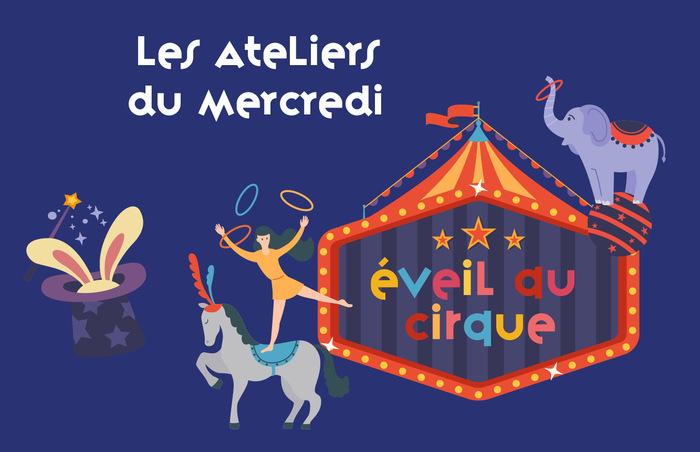 Atelier d'éveil au cirque / Les Ateliers du Mercredi