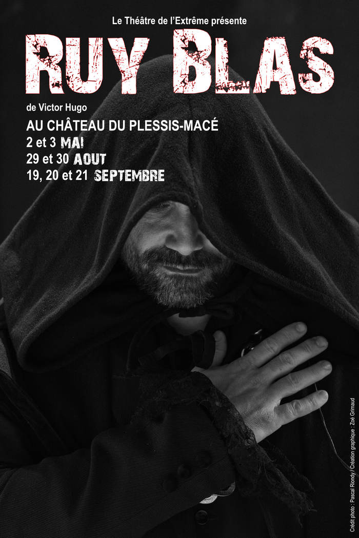 Journées du patrimoine 2019 - Représentation de Ruy Blas de Victor Hugo par la troupe du Théâtre de l'extrême (cie amateur)