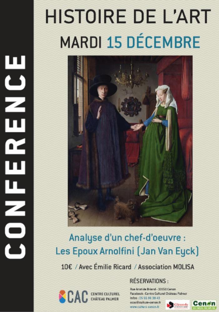 Conférence Histoire de l'Art : Les Epoux Arnolfini (Jan Van Eyck)