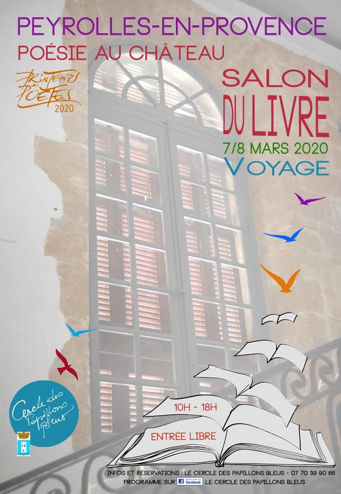 Les 7 et 8 mars 2020 de 10h à 18h à Peyrolles-en-Provence