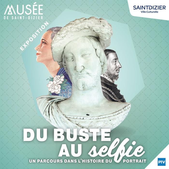 Journées du patrimoine 2020 - Visite guidée de l'exposition «Du Buste au selfie»