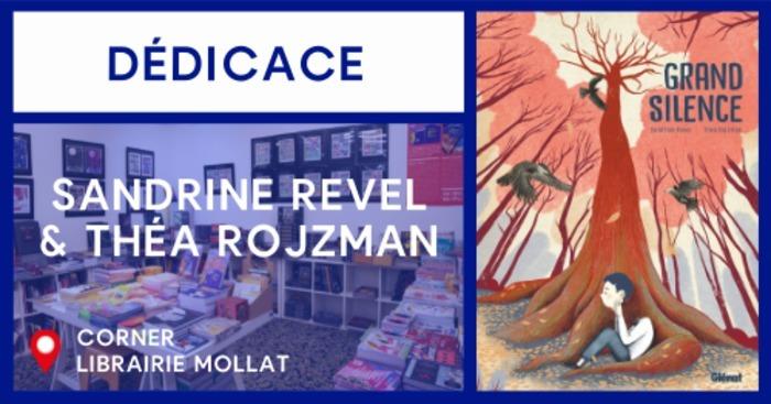 DÉDICACE DE SANDRINE REVEL & THÉA ROJZMAN