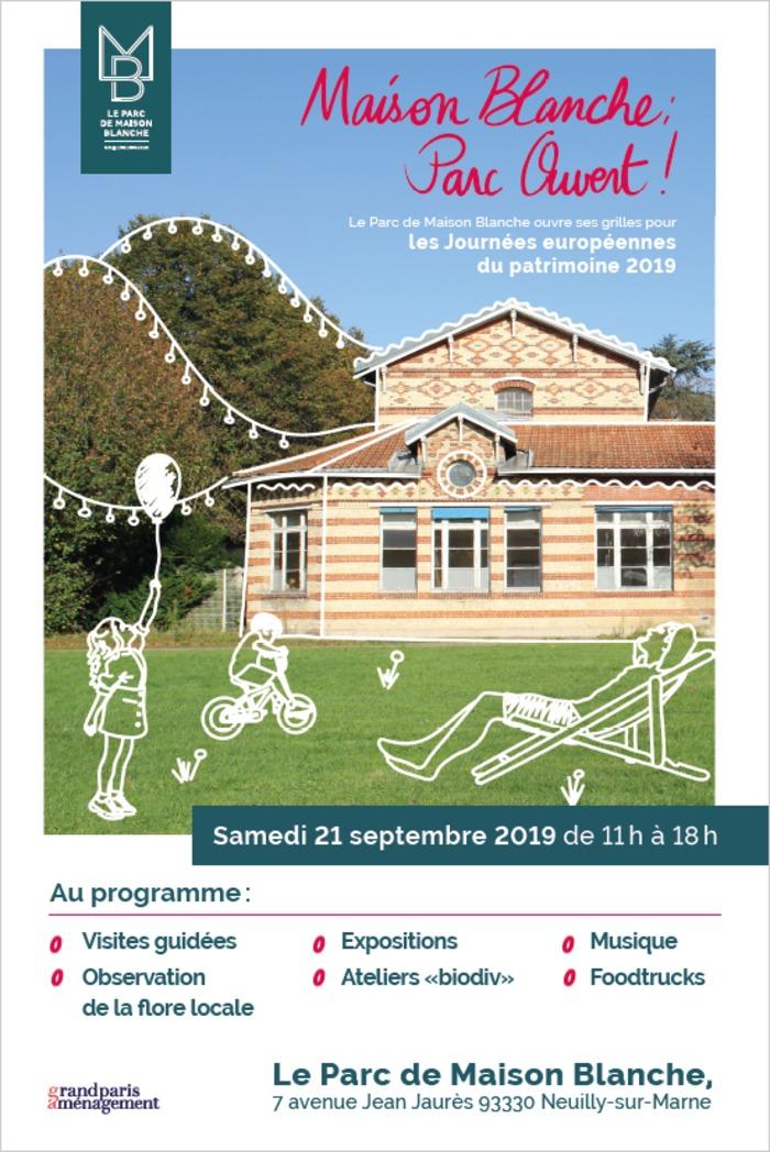Journées du patrimoine 2019 - Maison Blanche : Parc Ouvert !  Visite guidées : un patrimoine historique et naturel exceptionnel