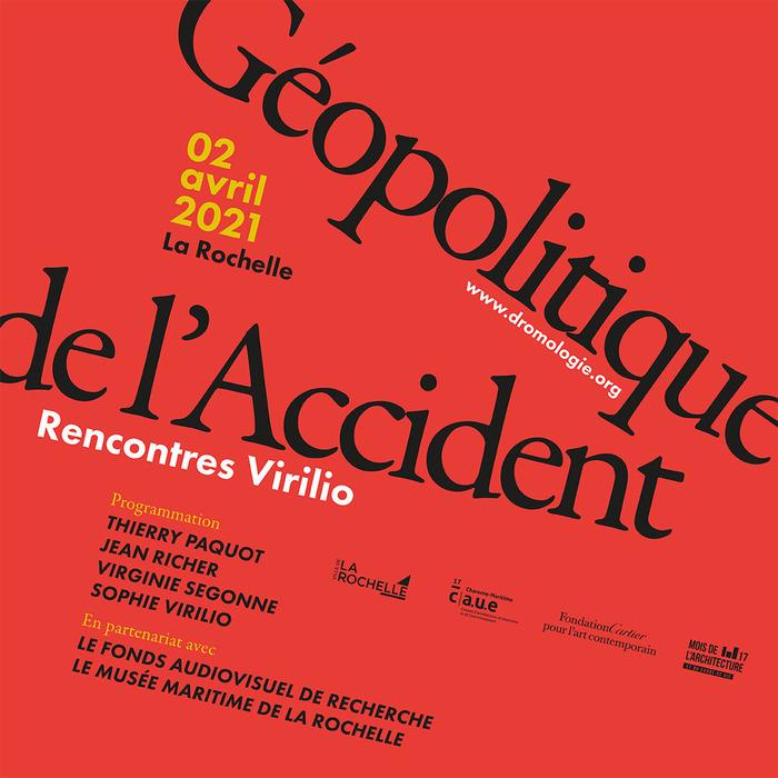 RENCONTRES VIRILIO - Géopolitique de l'accident