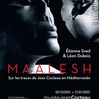 Menton - Exposition Maalesh, sur les traces de Jean Cocteau en Méditerranée