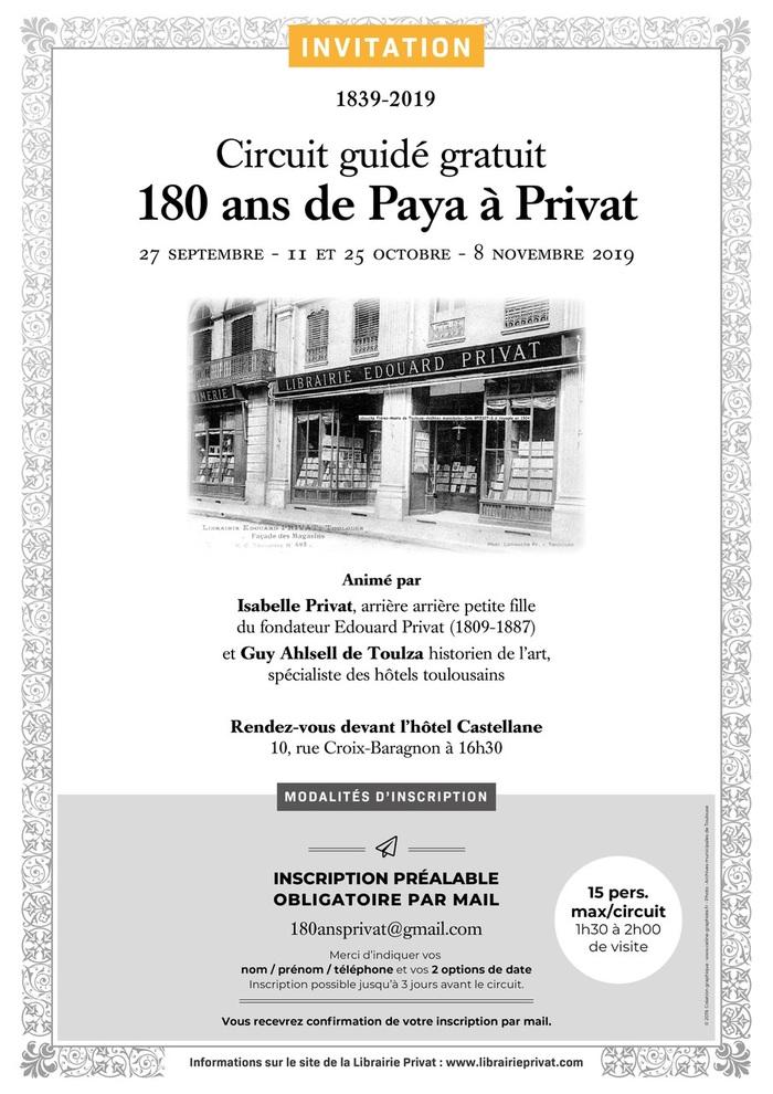 Circuit guidé gratuit : 1839-2019, 180 ans de Paya à Privat !