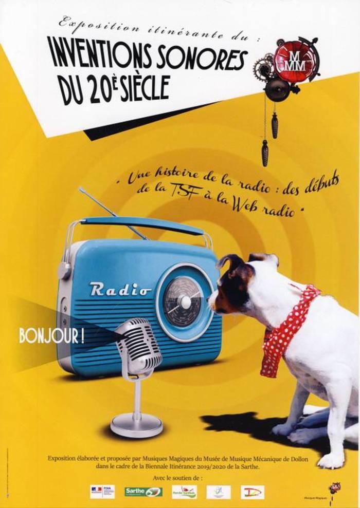 Journées du patrimoine 2020 - Exposition sur les inventions sonores du XX siècle : une histoire de la radio,  de la TSF à la Webradio